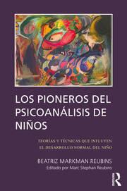 Los Pioneros de Psicoanalisis de Ninos - 1st Edition book cover