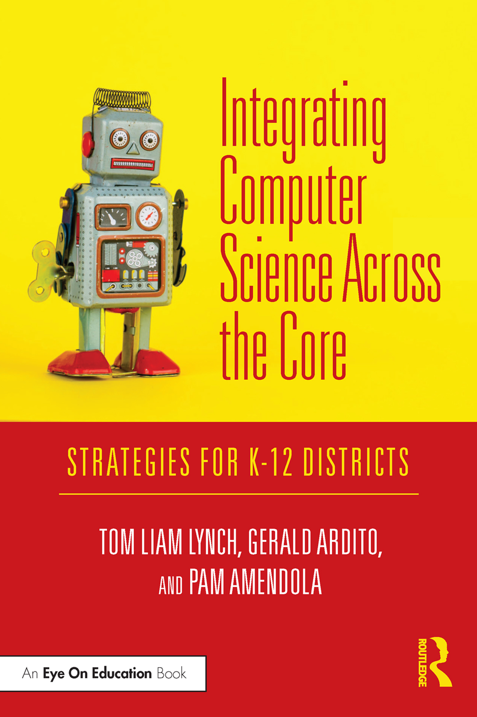 Integrating Computer Science Across the Core -  1st Edition book cover