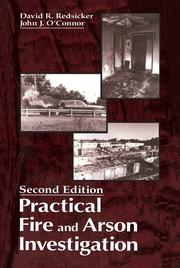 Practical Fire and Arson Investigation - 2nd Edition book cover