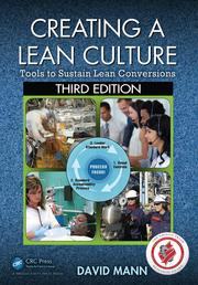 Creating a Lean Culture : Tools to Sustain Lean Conversions, Third Edition - 3rd Edition book cover