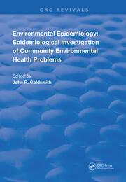 Environmental Epidemiology: Epidemiology Investigation of Community Environmental Health Problems