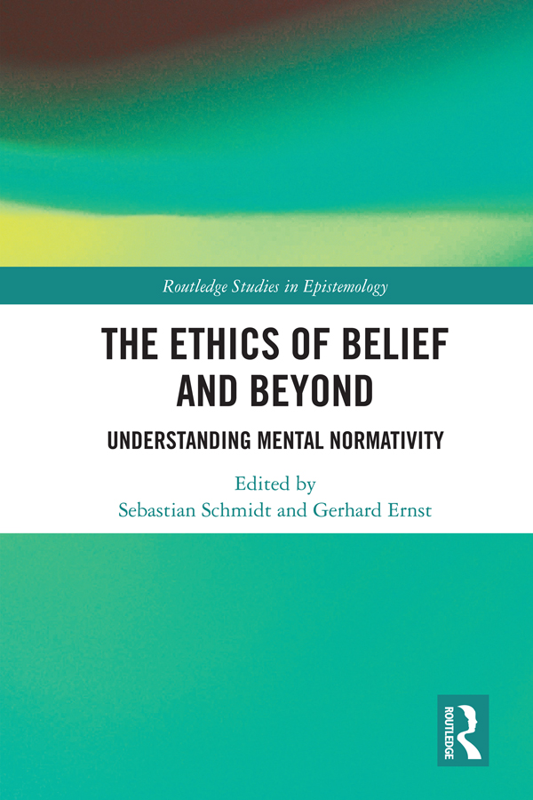 The Ethics of Belief and Beyond -  1st Edition book cover