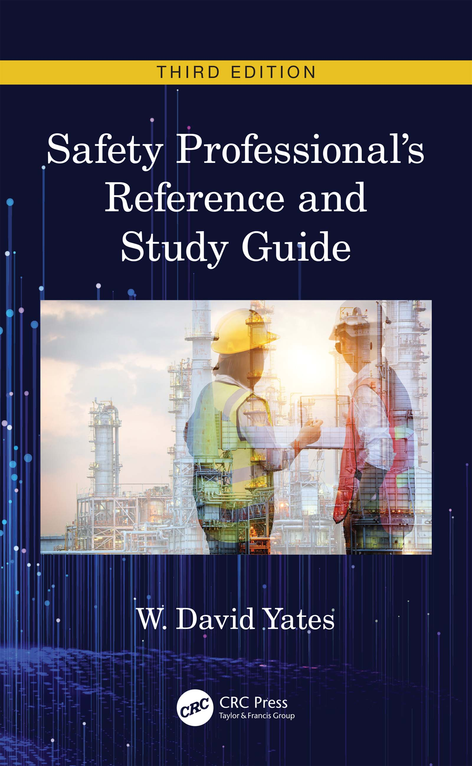 Safety Professional's Reference and Study Guide, Third Edition -  3rd Edition book cover