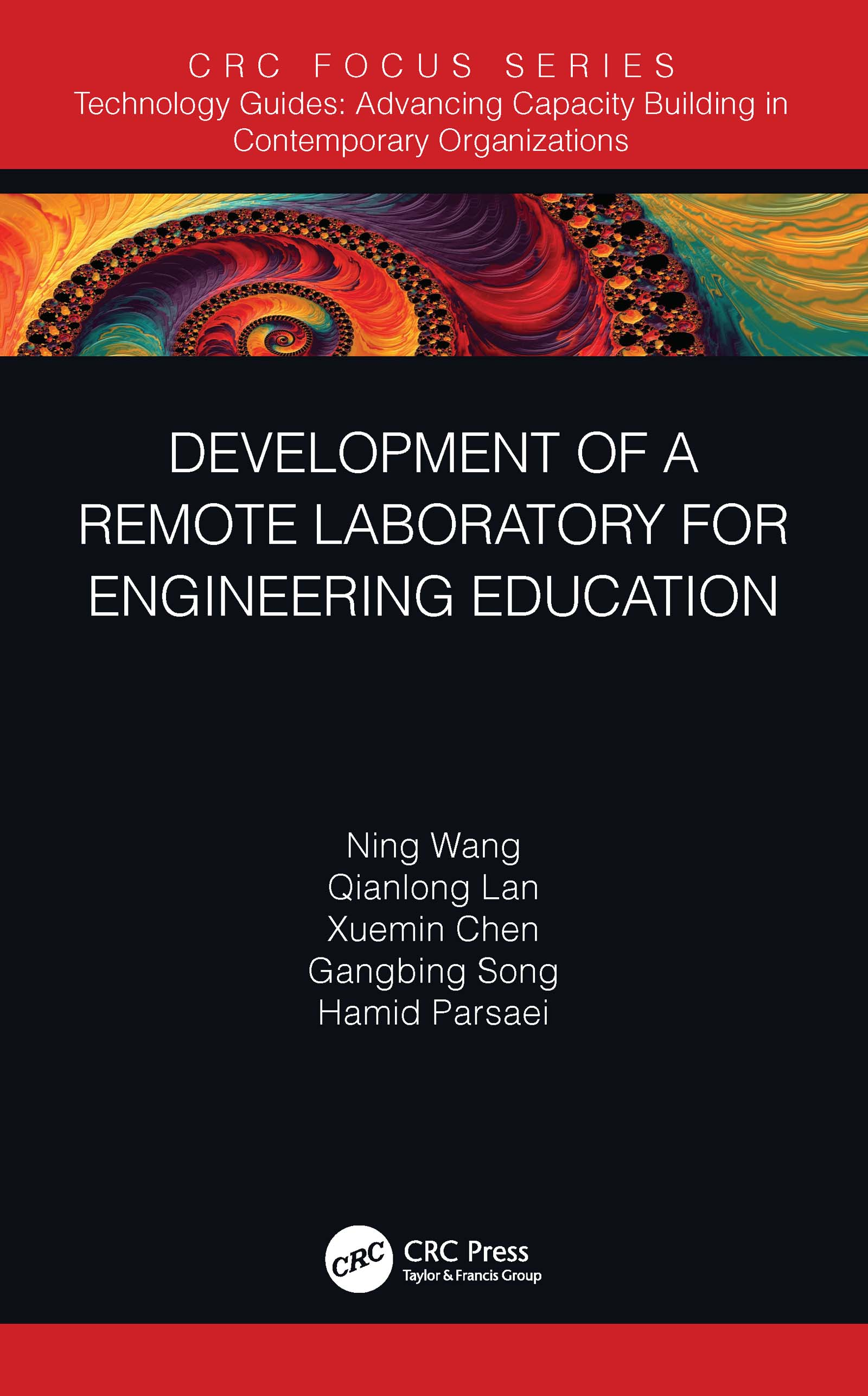 Development of a Remote Laboratory for Engineering Education -  1st Edition book cover
