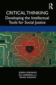 Critical Thinking : Developing the Intellectual Tools for Social Justice - 1st Edition book cover