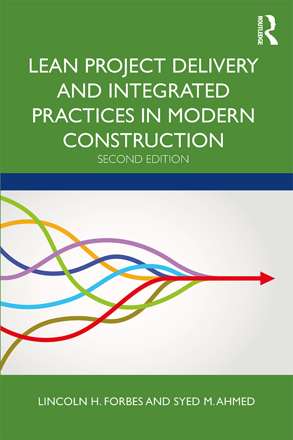 Lean Project Delivery and Integrated Practices in Modern Construction -  2nd Edition book cover