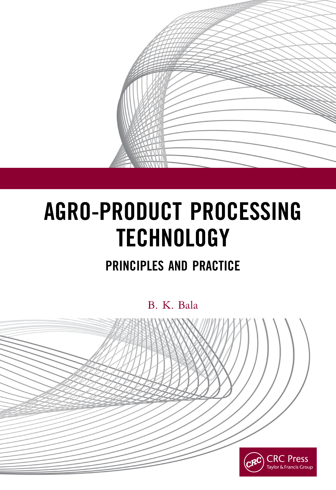 Agro-Product Processing Technology -  1st Edition book cover