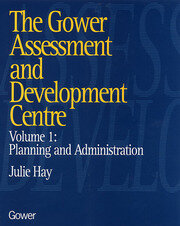 The Gower Assessment and Development Centre - 1st Edition book cover