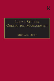 Local Studies Collection Management - 1st Edition book cover