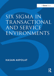 Six Sigma in Transactional and Service Environments - 1st Edition book cover