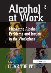 Alcohol at Work - 1st Edition book cover