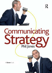 Communicating Strategy - 1st Edition book cover