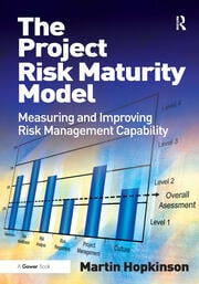 The Project Risk Maturity Model - 1st Edition book cover
