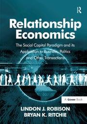Relationship Economics - 1st Edition book cover