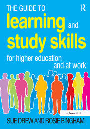 The Guide to Learning and Study Skills : For Higher Education and at Work - 1st Edition book cover