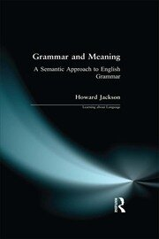Grammar and Meaning - 1st Edition book cover