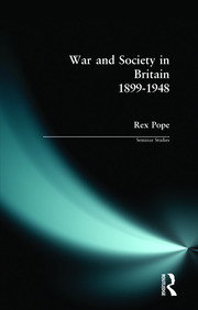 War and Society in Britain 1899-1948 - 1st Edition book cover