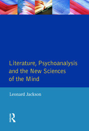 Literature, Psychoanalysis and the New Sciences of Mind - 1st Edition book cover