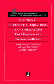 Functional Differential Equations: II. C*-Applications Part 1: Equations with Continuous Coefficients