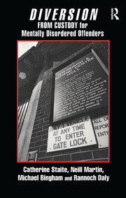 Diversion from Custody for Mentally Disordered Offenders - 1st Edition book cover