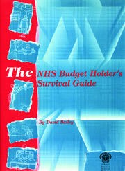 The NHS Budget Holder's Survival Guide - 1st Edition book cover