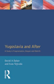Yugoslavia and After - 1st Edition book cover
