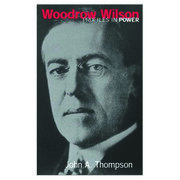 Woodrow Wilson - 1st Edition book cover