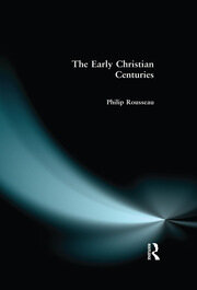 The Early Christian Centuries - 1st Edition book cover