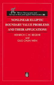 Nonlinear Elliptic Boundary Value Problems and Their Applications