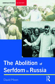 Abolition of Serfdom in Russia - 1st Edition book cover