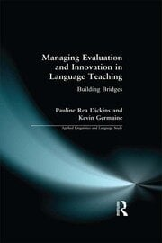 Managing Evaluation and Innovation in Language Teaching - 1st Edition book cover