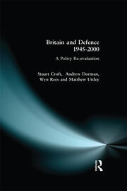 Britain and Defence 1945-2000 - 1st Edition book cover