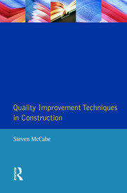 Quality Improvement Techniques in Construction - 1st Edition book cover