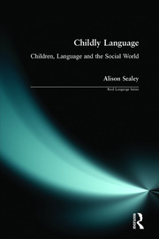Childly Language - 1st Edition book cover