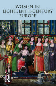 Women in Eighteenth Century Europe - 1st Edition book cover