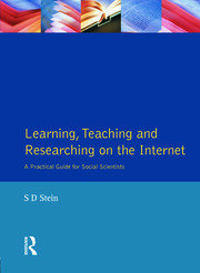 Learning, Teaching and Researching on the Internet - 1st Edition book cover