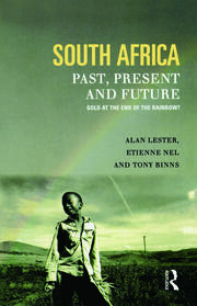 South Africa, Past, Present and Future - 1st Edition book cover