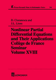 Nonlinear Partial Differential Equations and Their Applications: Collge de France Seminar Volume XVIII