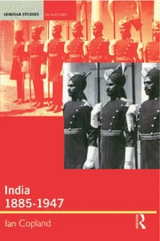India 1885-1947 - 1st Edition book cover