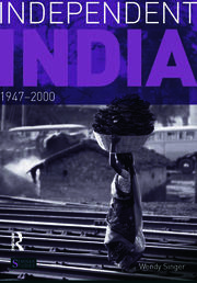 Independent India, 1947-2000 - 1st Edition book cover