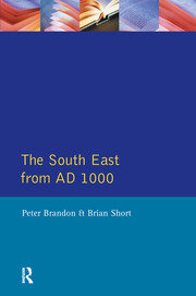 The South East from 1000 AD - 1st Edition book cover