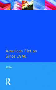 American Fiction Since 1940 - 1st Edition book cover