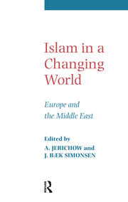 Islam in a Changing World - 1st Edition book cover