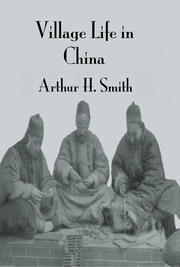 Village Life In China - 1st Edition book cover