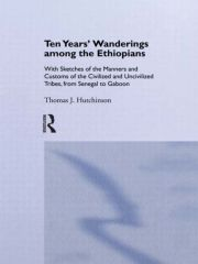 Ten Years of Wanderings Among the Ethiopians - 1st Edition book cover