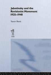 Jabotinsky and the Revisionist Movement 1925-1948 - 1st Edition book cover