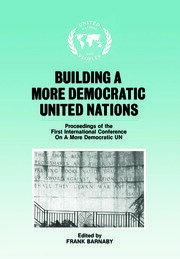 Building a More Democratic United Nations - 1st Edition book cover