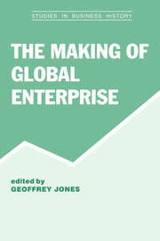 The Making of Global Enterprises - 1st Edition book cover