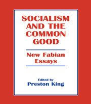 Socialism and the Common Good - 1st Edition book cover