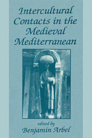 Intercultural Contacts in the Medieval Mediterranean - 1st Edition book cover